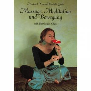9.09 - Massage, Meditation und Bewegung